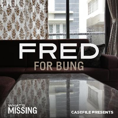5: Fred for Bung