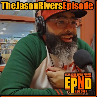 Season 1.10 The Jason Rivers Episode