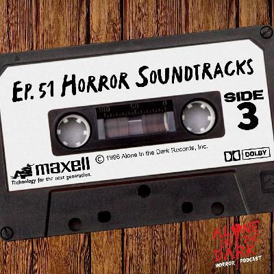 Ep. 51 Horror Soundtracks Side 3