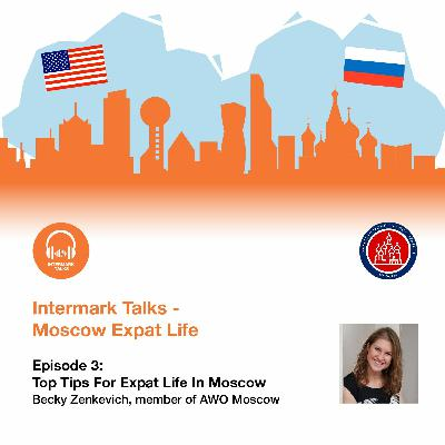 Episode 3: top tips for expat life in Moscow