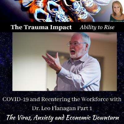 COVID-19 and Reentering the Workforce with Dr. Leo Flanagan Part 1