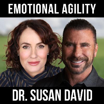 Emotional Agility with Dr. Susan David