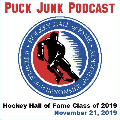 Hockey Hall of Fame Class of 2019 | #33 | 11/21/2019