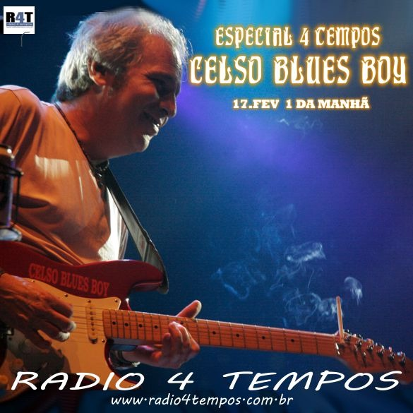 Rádio 4 Tempos - Especial 4 Tempos - Celso Blues Boy