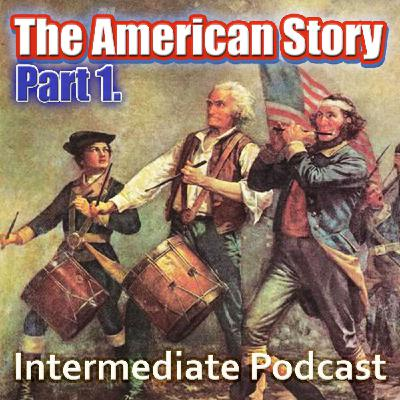 The Story of AMERICA part. 1 - How the USA Began + The WILD WEST (Pre-intermediate)