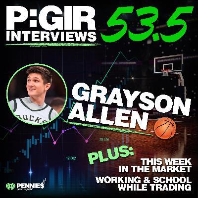 Episode 53.5: Grayson Allen Interview