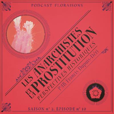 Les anarchistes et la prostitution : perspectives historiques (de Francis Dupuis-Déri)
