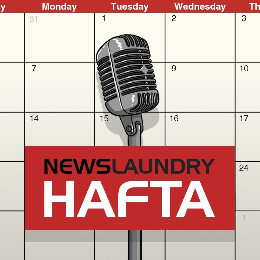Hafta 267: AAP's response to Delhi riots, Jyotiraditya Scindia, coronavirus pandemic, and more