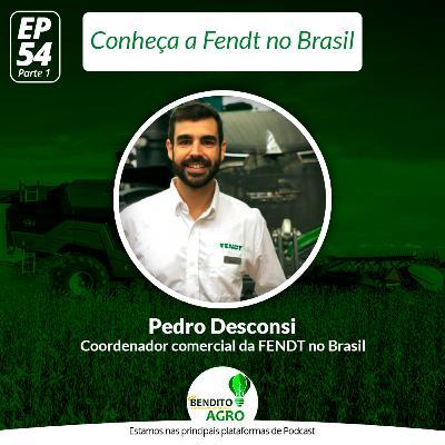 #54 - Conheça a Fendt no Brasil - Parte 1