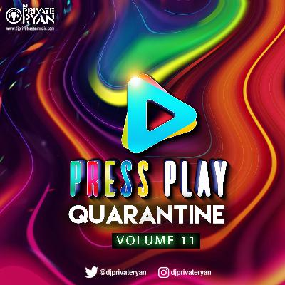 Private Ryan Presents Press Play Quarantine 11 (Eclectic Mood) clean