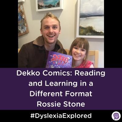 #83 Dekko Comics: Reading and Learning in a Different Format