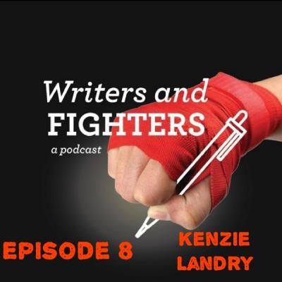 Ep8 - Kenzie Landry, Brazilian Jiu Jitsu competitor and coach