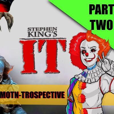 MOTN-Trospective: Stephen King's It - Part Two