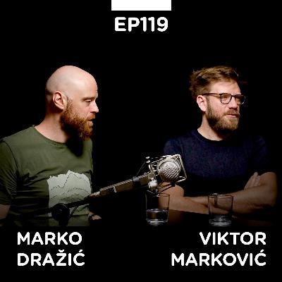 EP 119: Marko Dražić i Viktor Marković, Njuz.net, 24 minuta sa Zoranom Kesićem - Pojačalo podcast