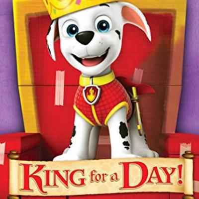 King for a Day! (Paw Patrol) - Season Two - Episode Seven