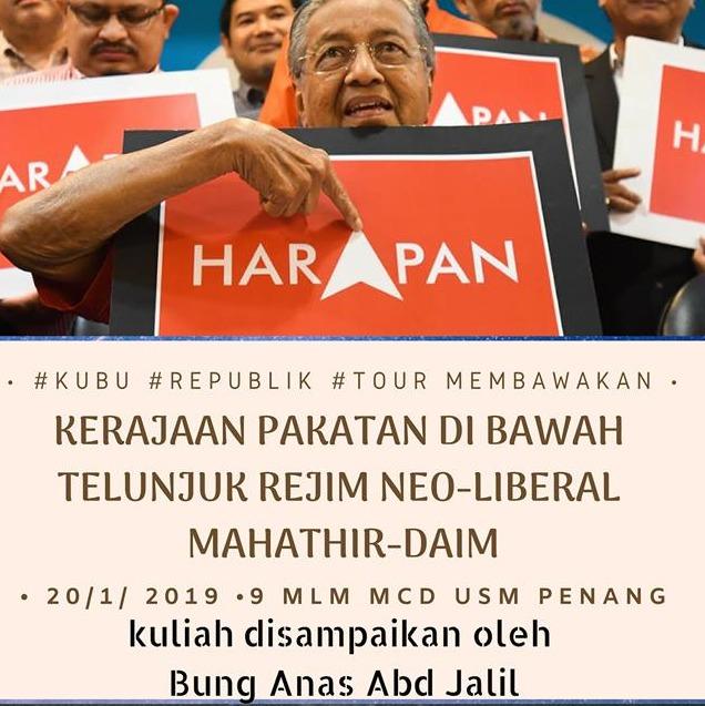 Kerajaan PH Di Bawah Telunjuk Rejim Neo Liberal Mahathir-Daim - Anas 3 ...