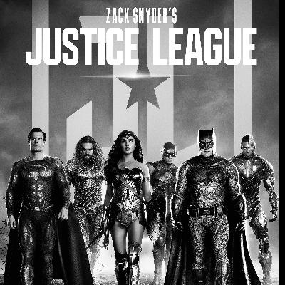 Episode 218 - Zack Snyder's Justice League