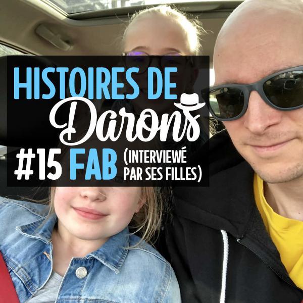 Fab, interviewé par ses deux filles