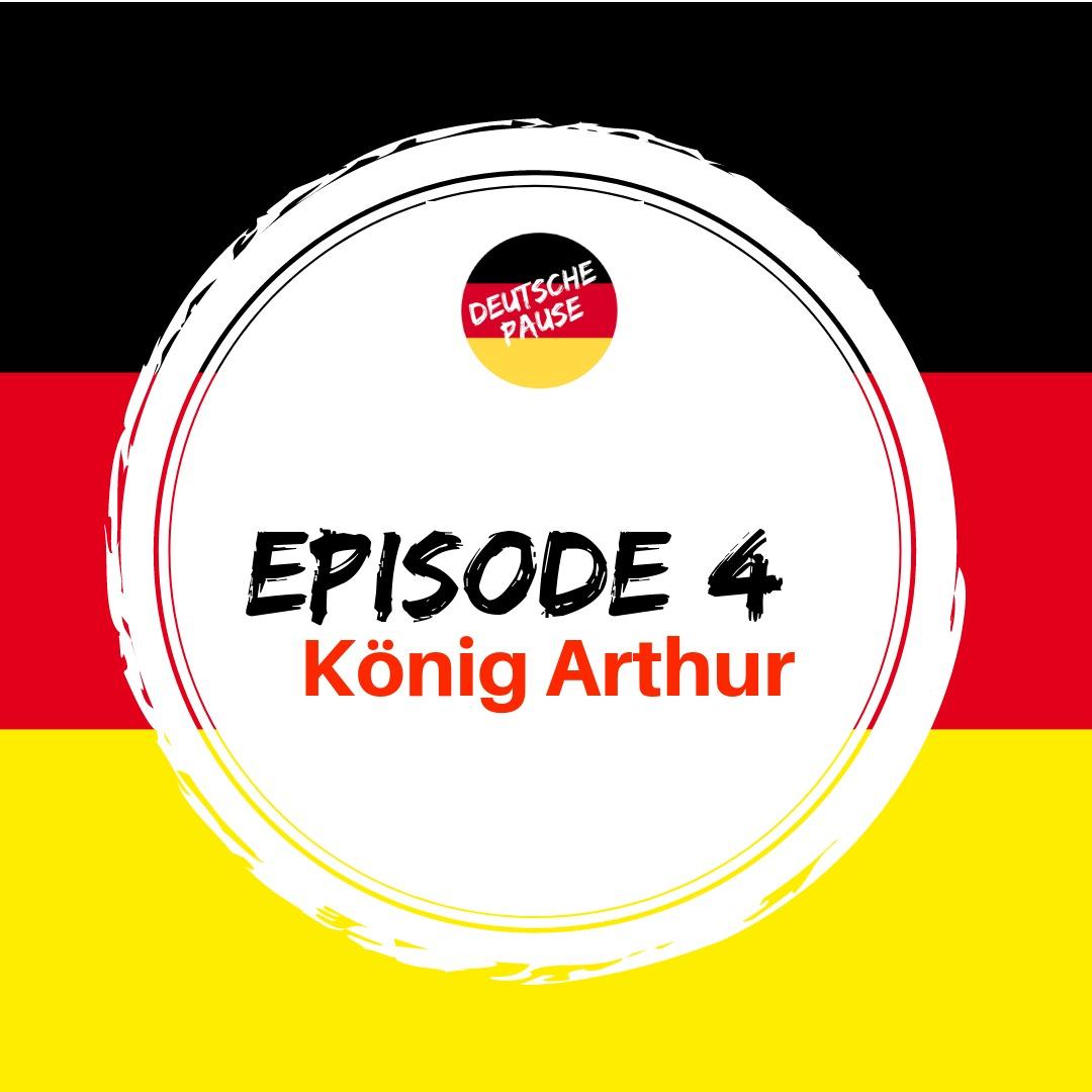 DP - Ep 4 König Arthur