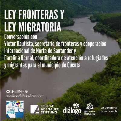 Ley fronteras y ley migratoria