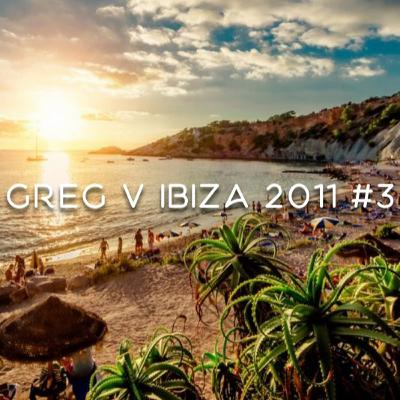 Greg V - That's All About Ibiza 2011 #3