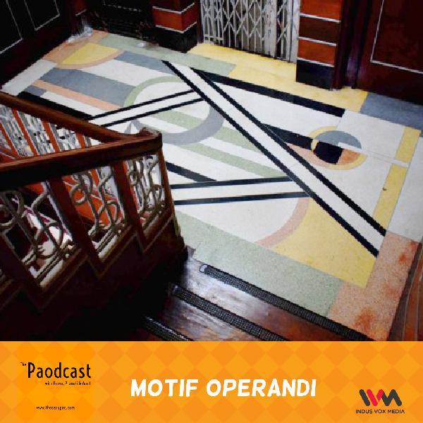 Ep. 81: Motif Operandi