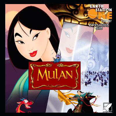The Earth Station One Podcast - Mulan Movie Review