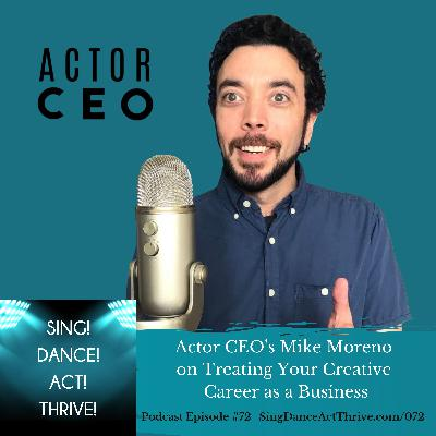 Actor CEO's Mike Moreno on Treating Your Creative Career As A Business