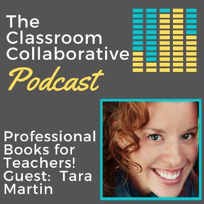 Professional Books for Teacher with Guest Tara Martin