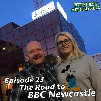 The Road to BBC Newcastle