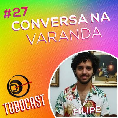 #27 - Conversa na Varanda