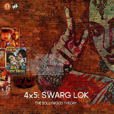 4x5: Swarg Lok