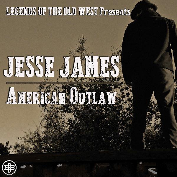 "JESSE JAMES | ""Northfield — The Manhunt"""