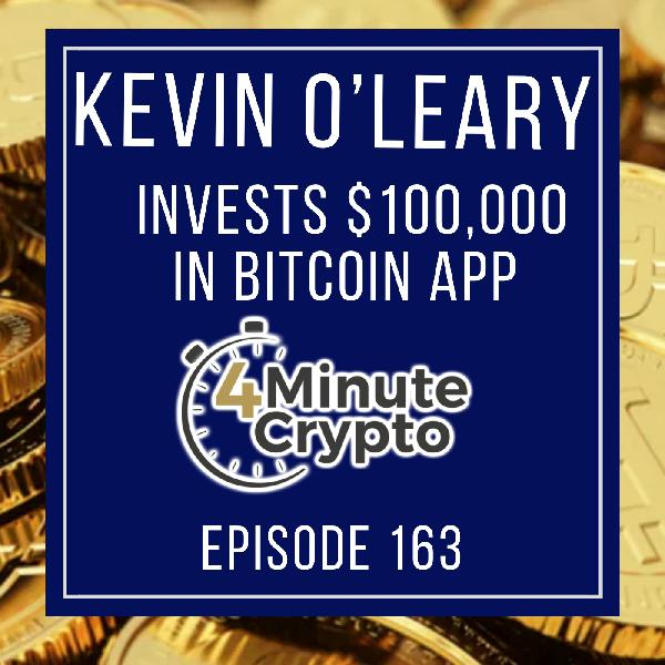 Kevin O'Leary Invests $100,000 in Bitcoin App