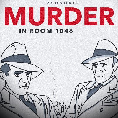 Murder: In Room 1046