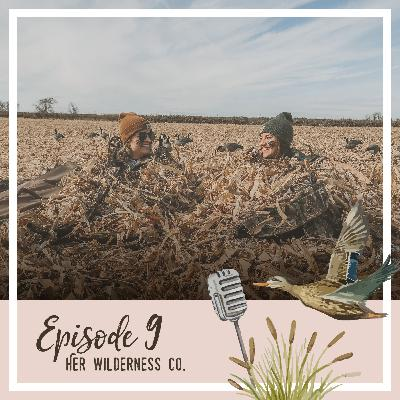 Ep. 9 Her Wilderness Co.