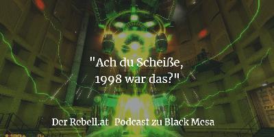 """Black Mesa: Können wir uns wieder in """"Half-Life"""" verlieben?"""