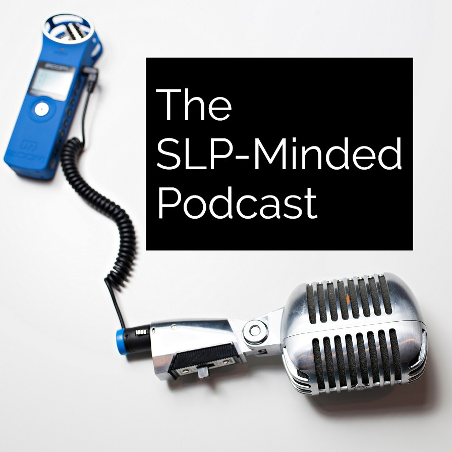 The SLP-Minded Podcast