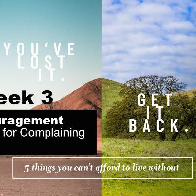 You've Lost It. Get It Back - Part 3