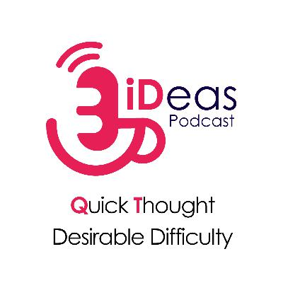 Quick Thought: Desirable Difficulty