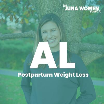 Postpartum Weight Loss with Amanda Lauren Wellness