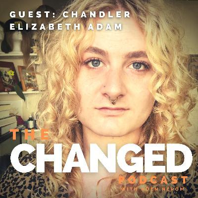 Episode 35 – Chandler Elizabeth Adam