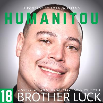 18: Brother Luck, celebrity chef, on Top Chef and James Beard, mental health, #nolucksgiven and making bold decisions when the chips are down