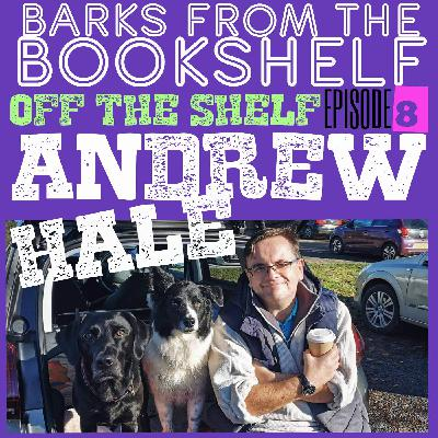 #26 Off The Shelf Episode 8. Andrew Hale