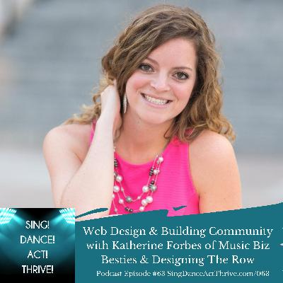 Web Design & Building Community with Katherine Forbes of Music Biz Besties & Designing The Row