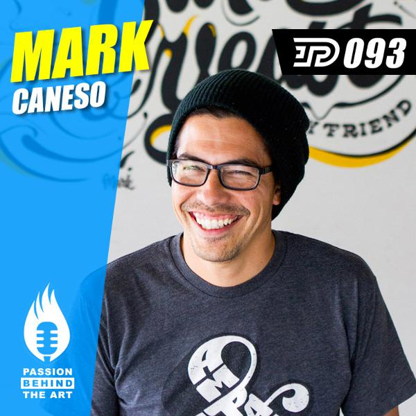 Mark Caneso | Passion Behind The Art 093