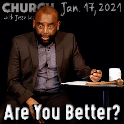 01/17/21 Are You Better Than a Child Molester? (Church)
