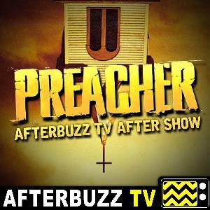 Preacher S:3 | The Tom/Brady E:8 | AfterBuzz TV AfterShow