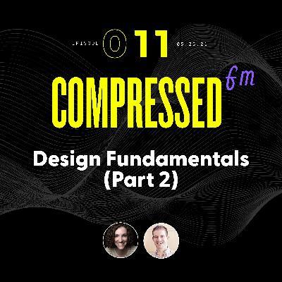 11 | Design Fundamentals (Part 2)