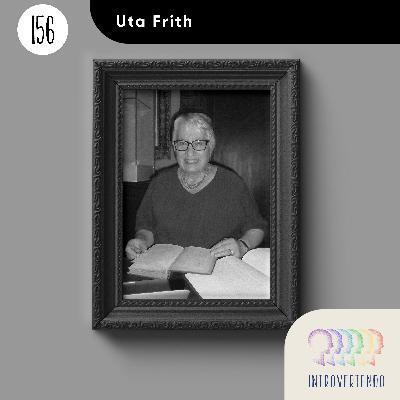 #156 - Uta Frith
